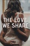 The Love We Share (Harrington Boys 0.5) cover
