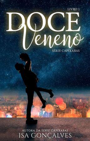 Doce Veneno - Livro 1 - Livro Completo na Amazon. by Isa-goncalves