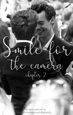 smile for the camera (chapter 2); larry stylinson by TommoAlways