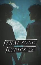 Thai Song Lyrics 2 [HIATUS] by hjoonmon