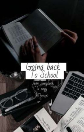 Going Back To School || JJK ✔ by THoou90