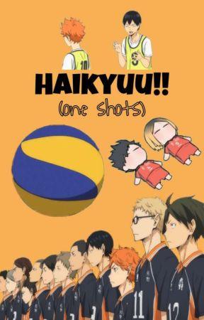 Haikyuu!! [One Shots] by Kurokooo123