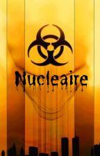 Nucléaire by Genialle56u