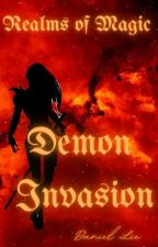 Realms of Magic: Demon Invasion by daniellie802