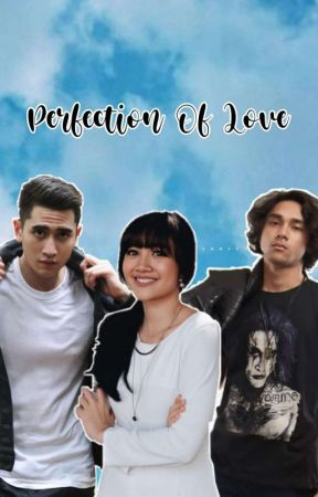Perfection Of Love [On Going] by santuykuy