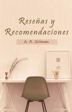 Reseñas y recomendaciones by ARGriman