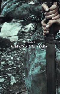 Chasing the Stars ☾ 𝚃𝚑𝚎 𝙷𝚘𝚋𝚋𝚒𝚝 / 𝙻𝚎𝚐𝚘𝚕𝚊𝚜  cover