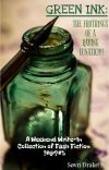 Green Ink: the frothings of a raving lunatic. cover