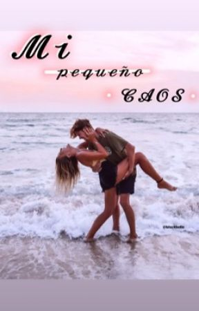 MI PEQUEÑO CAOS.      {ᵀᴿᵁᴱᴺᴼ} by blxckbelle