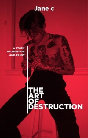 The art of destruction  by janerose_403