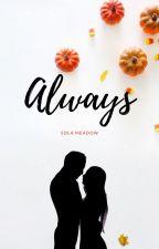 Always by sola_meadow