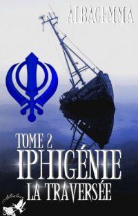 Iphigénie [Tome 2. La Traversée] cover