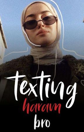 Haram Bro  Texting by kamerluna