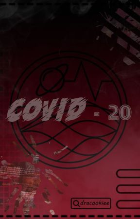 COVID-20 by dracookiee