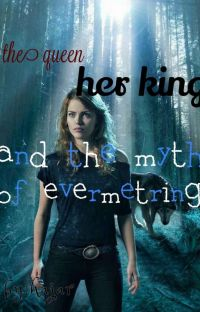 the queen her king and the myth of evermetring cover