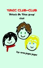 """TOXIC GRUP CHAT """"Attack on Titan grup chat"""" by Erenjegerjeger"""