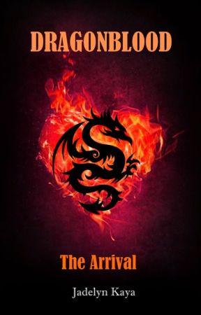 Dragonblood - The Arrival by Jadelyn_Kaya_EN
