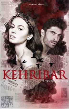 KEHRIBAR by seymaendless