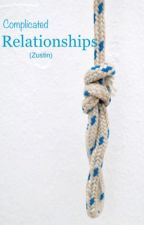 Complicated relationships ( Zustin fanfic )  by meow_ss