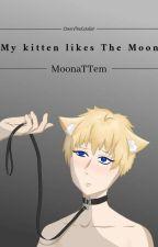 My kitten likes The Moon. [MoonaTTem] od CherryTheColaGirl