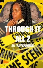 Through It All 2 by trappedoutniaa