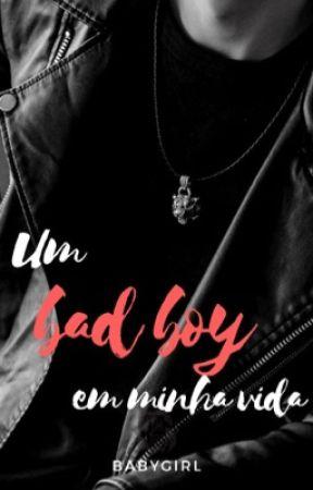 Um Bad Boy em minha vida  by pensomasnaoexisto