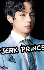 Falling for the prince of the jerks by JeonJungkook802