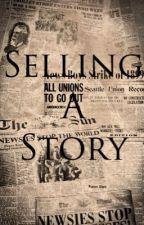 Selling a Story (Spot Conlon Fanfic) by ItsSpotConlon