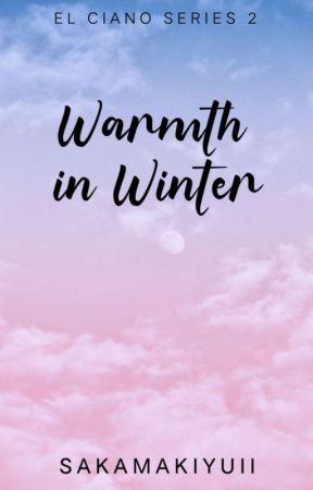 Warmth in Winter (El Ciano Series #2) by SakamakiYuii