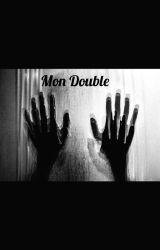 MON DOUBLE by Adeline2510