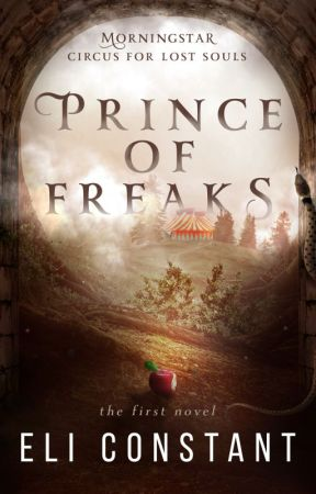 Prince of Freaks (Morningstar Circus for Lost Souls #1) by PoeSomeSugarOnMe