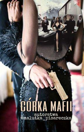 Córka mafii by malutka_pisareczka