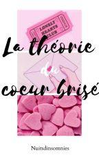 La théorie du cœur brisé (bxb) by nuitsdinsomnies