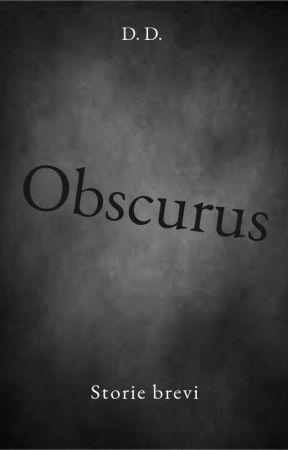 Obscurus by DoraDAnna6