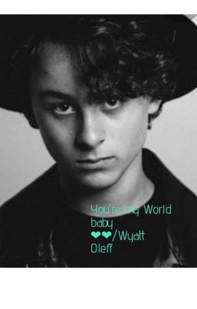 You're my World baby ❤️❤️/Wyatt Oleff  by lusia_lusis16