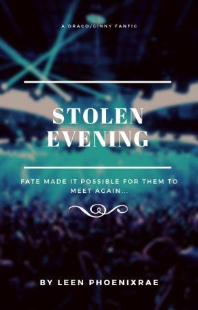Stolen Evening by Leen_PhoenixRae