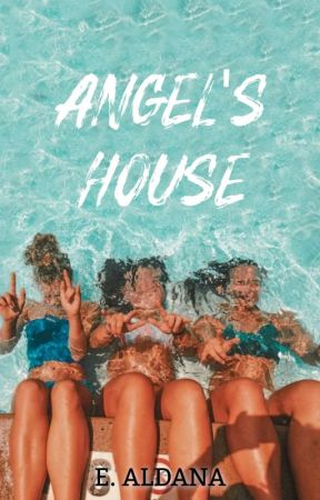 Angels House ✔️ by Ellieee_2020