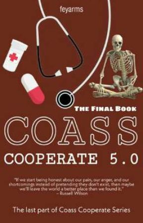 COASS COOPERATE 5.0 (The Final) by feyarms