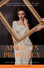 Apollo's Prophecy (Book One) by amysousa