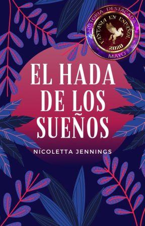 El hada de los sueños by NicolettaJennings