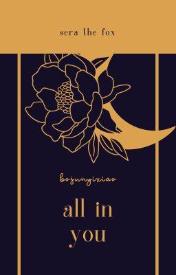 Đọc truyện bjyx/full | series H - All in you