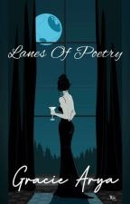 Lanes Of Poetry by graciearya18