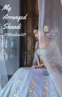 My Arranged Shaadi (Complete) cover