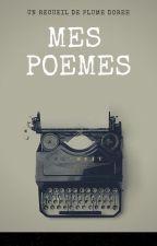 Mes poèmes by ecrirepourpenser