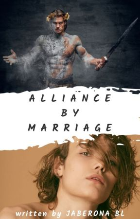 Alliance by Marriage by JabeRona