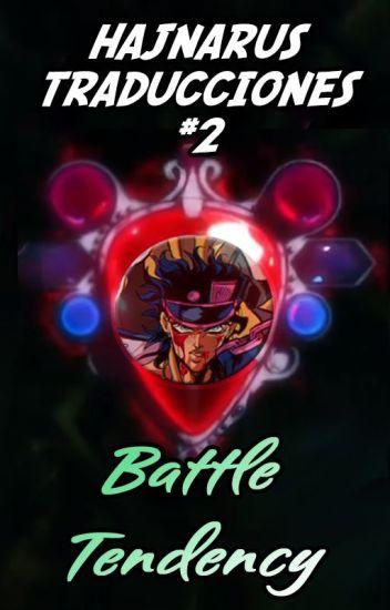 HAJNARUS TRADUCCIONES #2 (BATTLE TENDENCY)