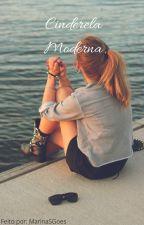Cinderela Moderna - One-shot by MarinaSGoes