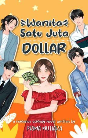WANITA SATU JUTA DOLLAR by primamutiara_