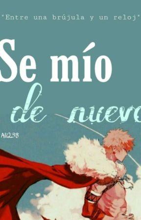 Se Mío De Nuevo [Katsudeku]  by Ali238