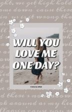 Will you love me one day?   Niall Horan by wtfnjh